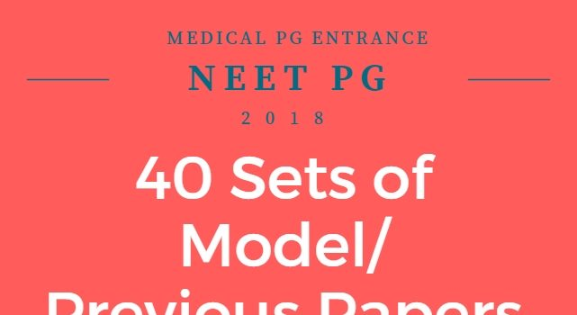 40 Previous papers for NEET PG Preparation