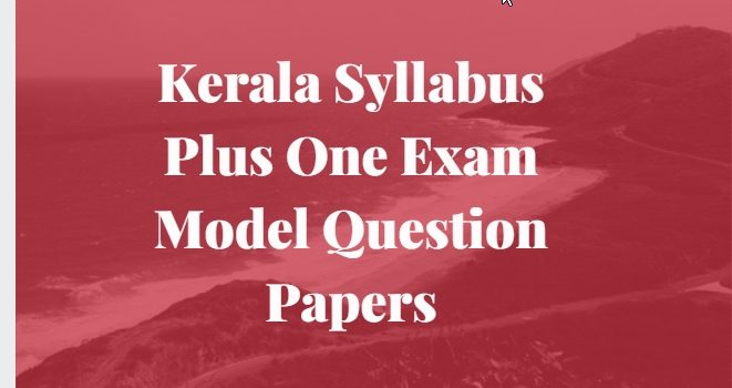 Kerala +1 Model papers
