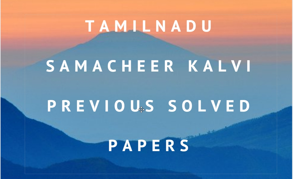 Previous 5 Year Solved Question Papers of Tamilnadu SSLC Exam