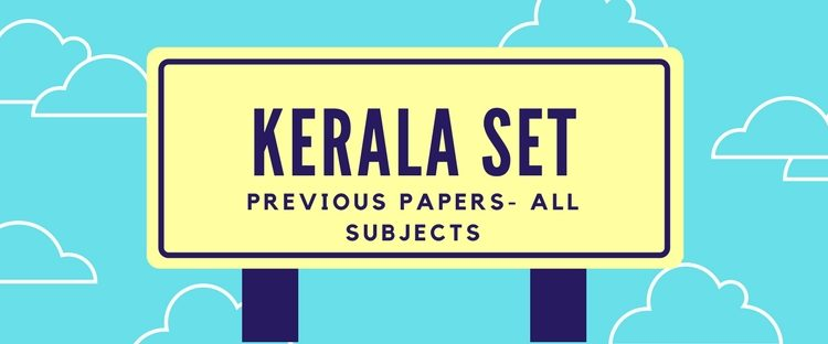 Kerala SET Exam previous year solved papers- All subjects