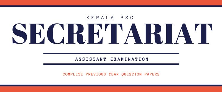 Kerala PSC Secretariat Assistant question papers