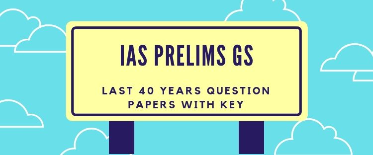 IAS Prelims GS Solved Papers Last 40 Years