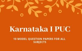 10 Model papers for Karnataka I PUC final exams