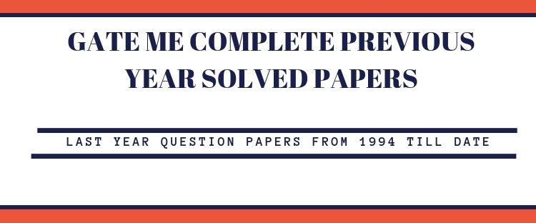 GATE ME previous solved papers