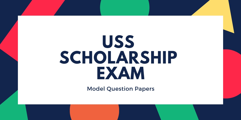 USS Exam Question Papers for Kerala Class 7 Students