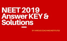 NEET 2019 Answer key solutions