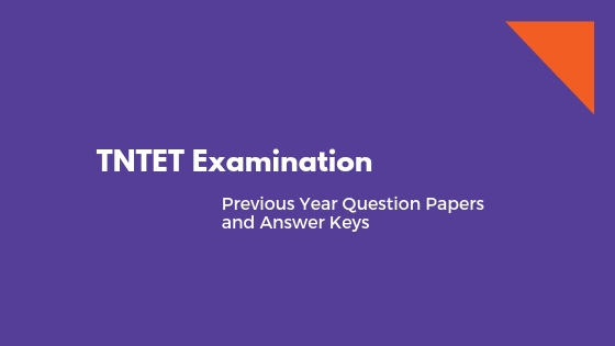 TNTET question papers and answer keys