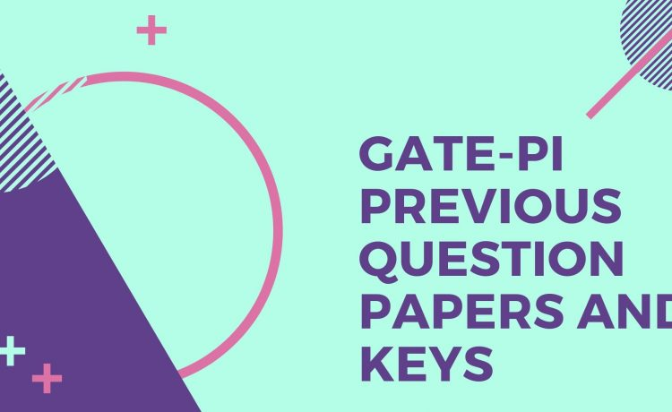 GATE PI Old Question papers and keys