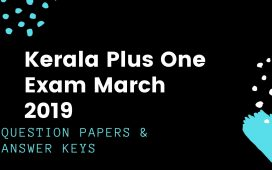 All subject question papers and keys Kerala 11th Exam March 2019