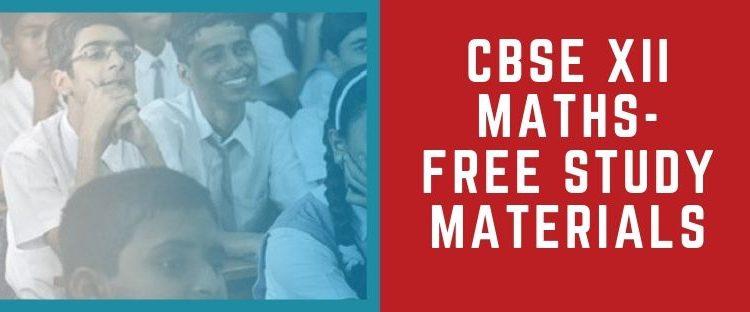 CBSE 12th Maths NCERT Study Materials