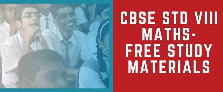free notes, study materials, video classes, textbook solutions for CBSE 8th Maths Textbook