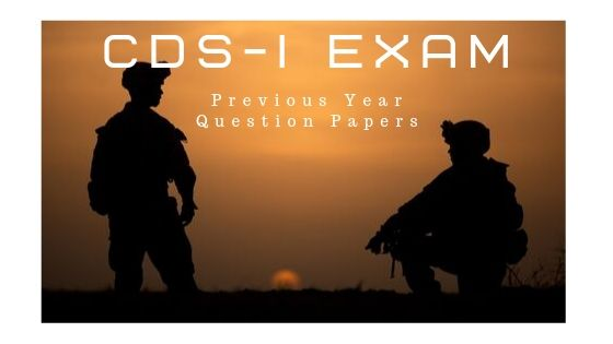 Old Question papers of CDS 1 exam