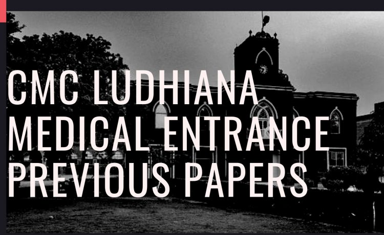 CMC Ludhiana MBBS Entrance previous papers and keys